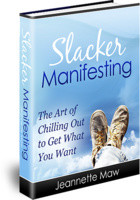 Slacker Manifesting