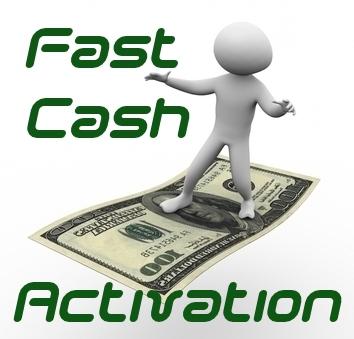 Activate: Fast Cash