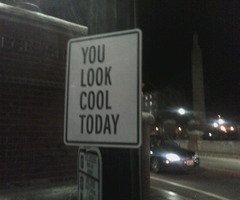 you look cool today
