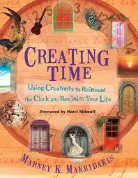 Creating Time by Marney Makridakis