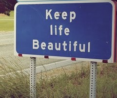 Keep Life Beautiful