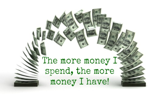 Empowered Affirmations: The more money I spend, the more money I have