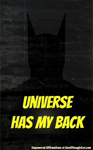 Empowered Affirmations: Universe has my back