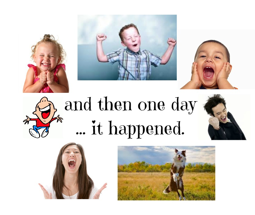 and one day it happened