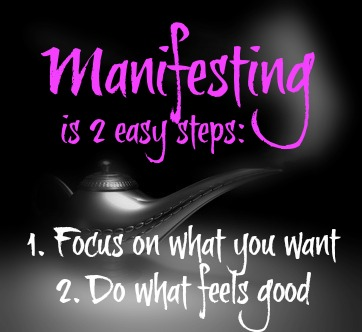Manifesting in 2 Easy Steps