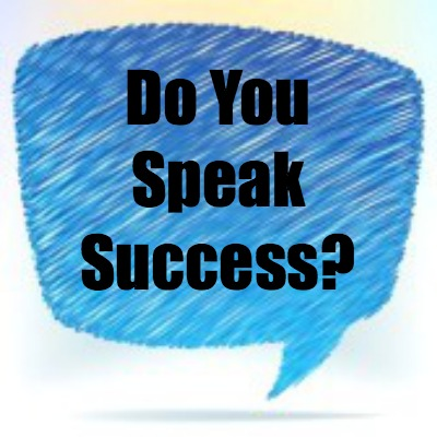 Speak the Language of Success