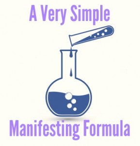 A Very Simple Manifesting Formula