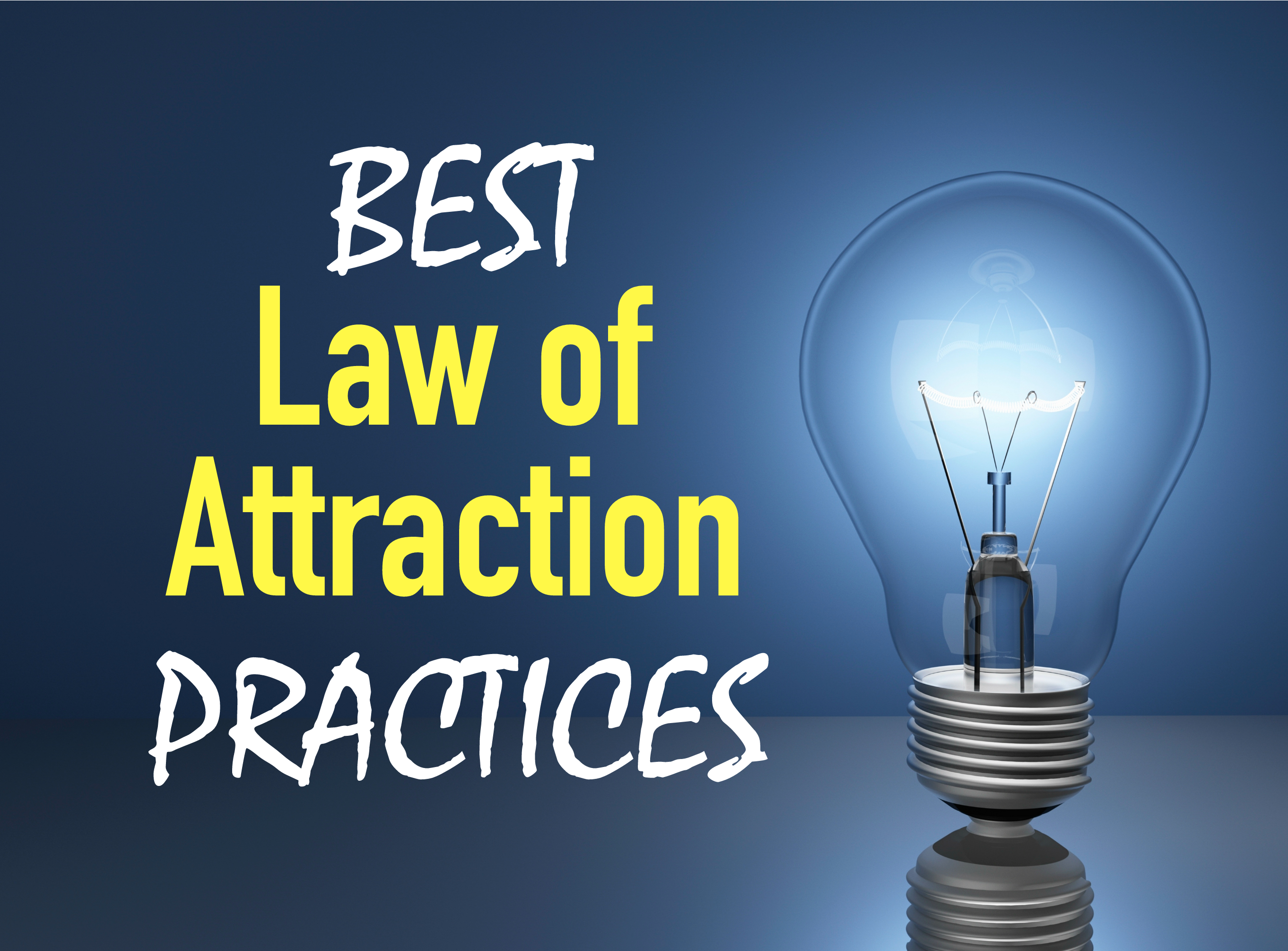 Law Of Attraction Quotes Best Practices For Conscious Creation  Good Vibe Blog