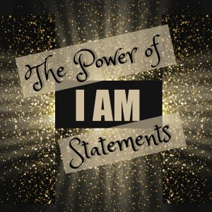 Manifesting with I AM statements