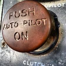 Taking It Off Autopilot