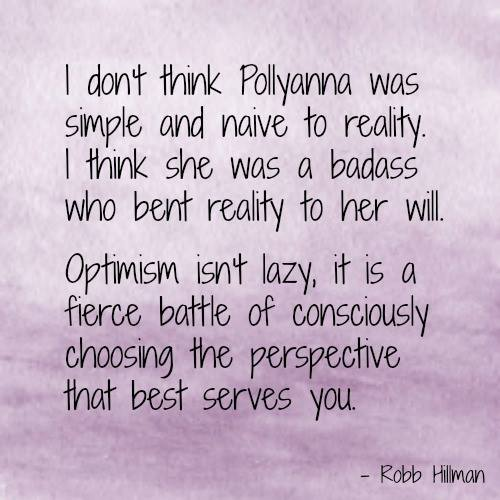 Pollyanna was a badass