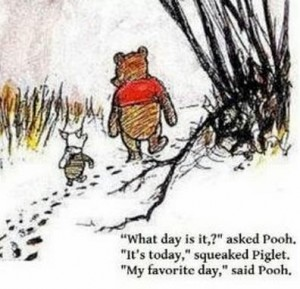 """""""My Favorite Day,"""" said Pooh"""