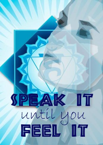 Speak It Until You Feel It