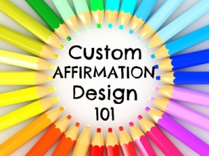 affirmation design: how to make your own affirmation