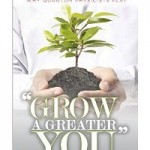 Grow a Greater You, Greg Kuhn