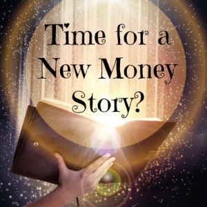 Vibration Activation: Tell a New Money Story