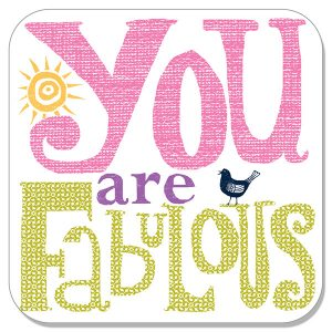 You Are So Fabulous!