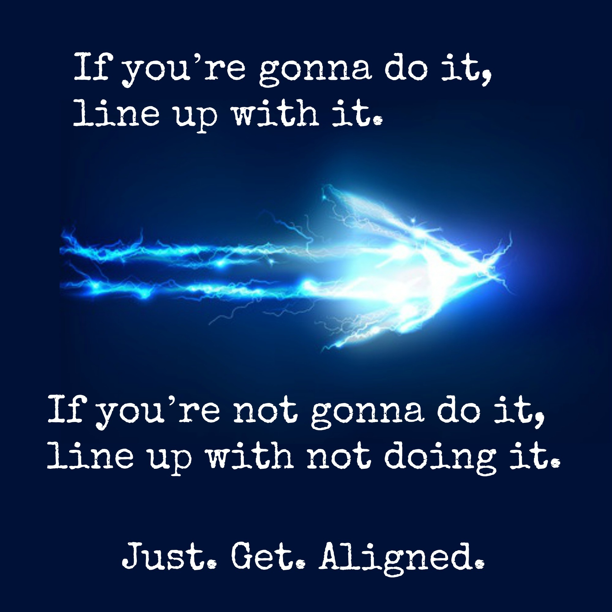 Just Get Aligned.