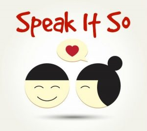 Speak Your Way Into Love