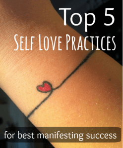 Top 5 Self Love Practices for Best Manifesting Success