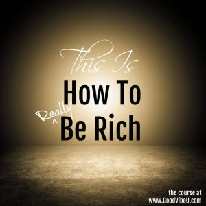 This is how to be rich
