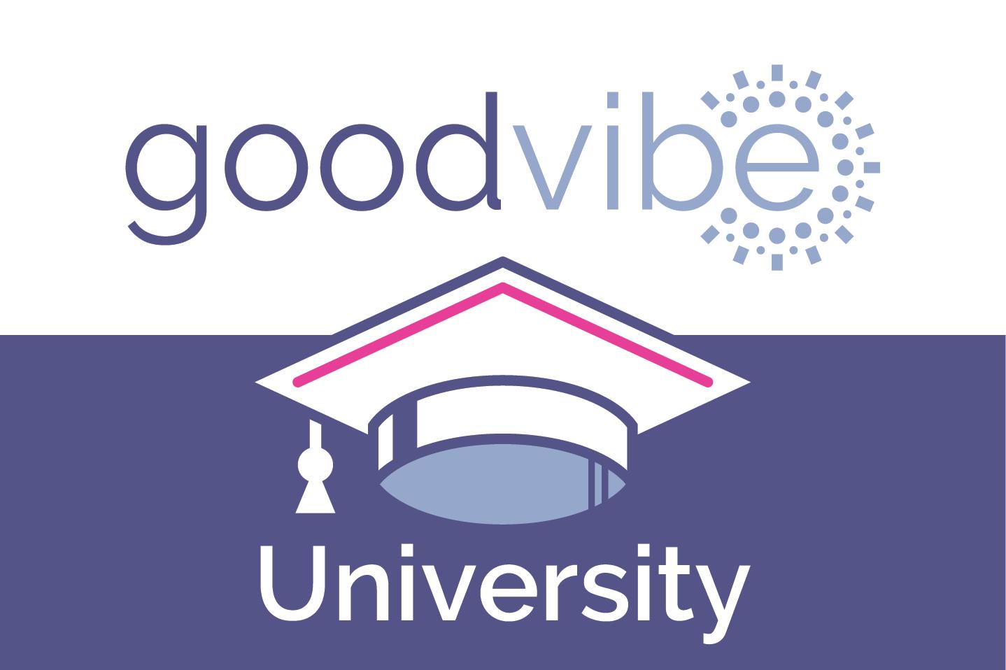 goodvibe university